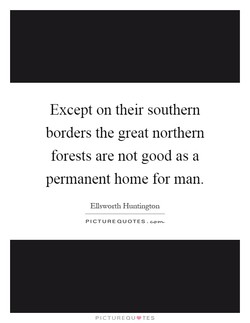 Except on their southern
