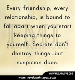 Every friendship, every