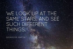 WE 'LOOK UP AT THE 