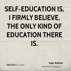SELF-EDUCATION IS, 