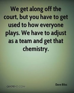 We get along off the 
