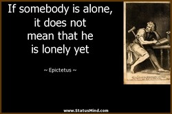 If somebody is alone, 