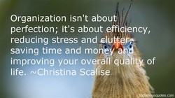 Organization isn't about 