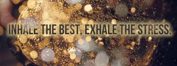 THE BEST; EXHALE9THE STRESS: