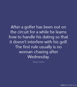 After a golfer has been out on 
