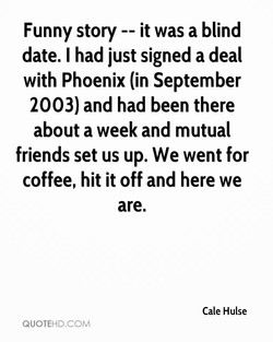 Funny story -- it was a blind 