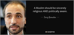 A Muslim should be sincerely 