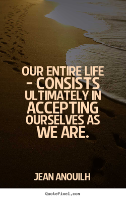 OUR ENTIRE LIFE 