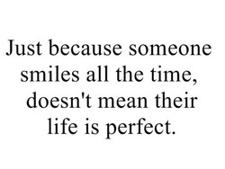 Just because someone 
