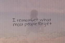 T- remember wha+ 
