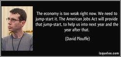 The economy is too weak right now. We need to 