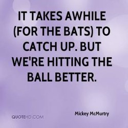 IT TAKES AWHILE 