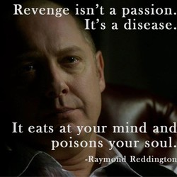 Revenge isn't a passion. 
