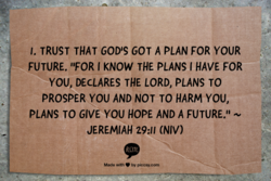 l. TRUST THAT GOD'S GOT A PLAN FOR YOUR 