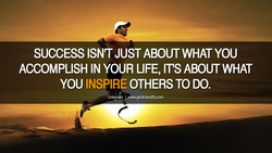 SUCCESS ISN'T JUST ABOUT WHAT YOU 