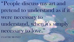 'People discuss my art and 