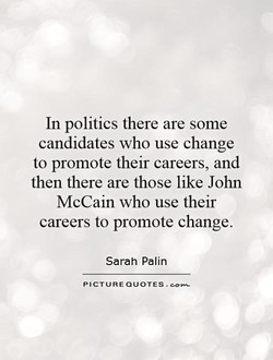 In politics there are some