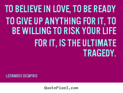 TO BELIEVE IN LOVE, TO BE READY 