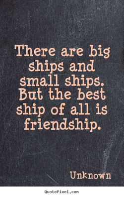 There are big 