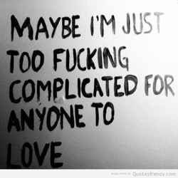 MAYBE I'M JUST 