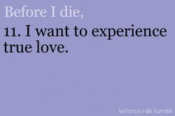 Before I die, 