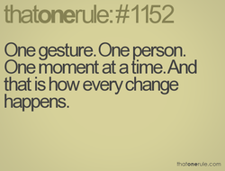 One gesture. One petson. 