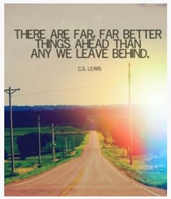 THERE ARE FAR, FAR BETTER