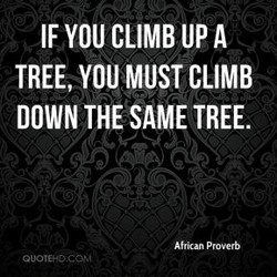 IF YOU CLIMB UP A