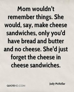 Mom wouldn't 