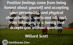 Positiue feelings come from being 