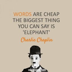 WORDS ARE CHEAP 