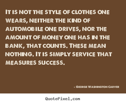 IT IS NOT THE STYLE OF CLOTHES 
