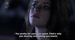 - Too pretty for you wn good. That's why 