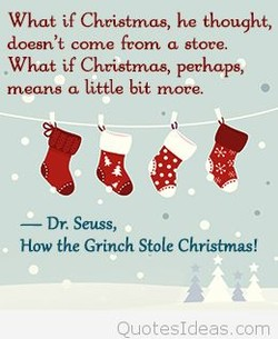 What if Christmas, he thought, 