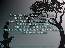 I'm not thinking about leaving home 