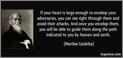 If your heart is large enough to envelop your 