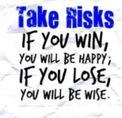 Take Risks 