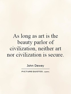 As long as art is the 