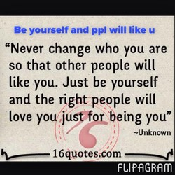 Be yourself and ppl will like u
