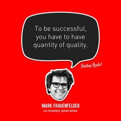 To be successful, 