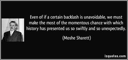Even of if a certain backlash is unavoidable, we must 