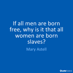 If all men are born 