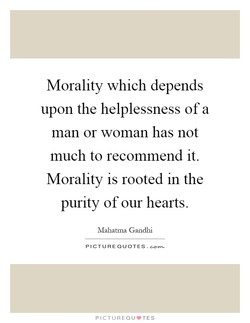 Morality which depends 
