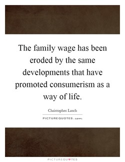 The family wage has been 