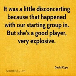 It was a little disconcerting 