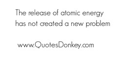 The re ease of atomic energy 