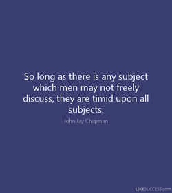 So long as there is any subject 
