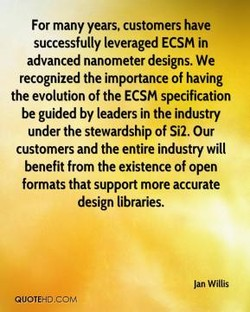 For many years. customers have 