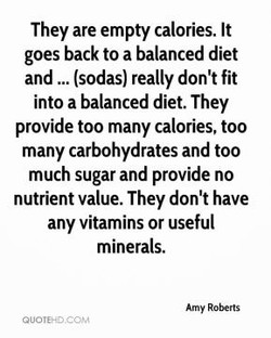 They are empty calories. It 