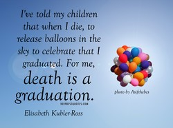 I've told my children 